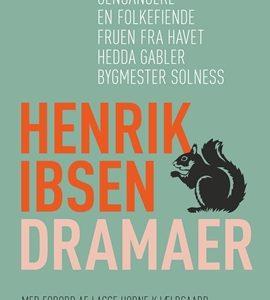 Henrik Ibsen Dramaer – bogudgivelse fra Rosinante.
