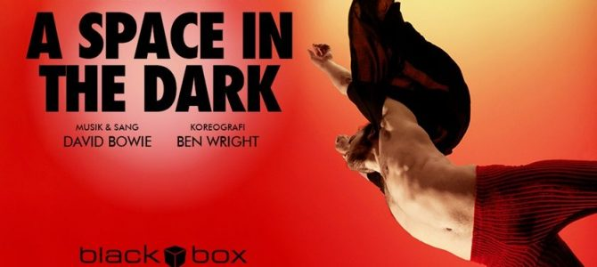 A space in the dark – Bowie i Black Box i Holstebro.