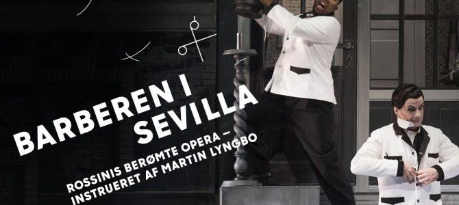 Barberen i Sevilla. Repremiere på Det Kongelige Teater.