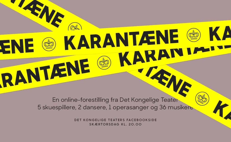 Karantæne  fra Det Kongelige Teater på Nettet.