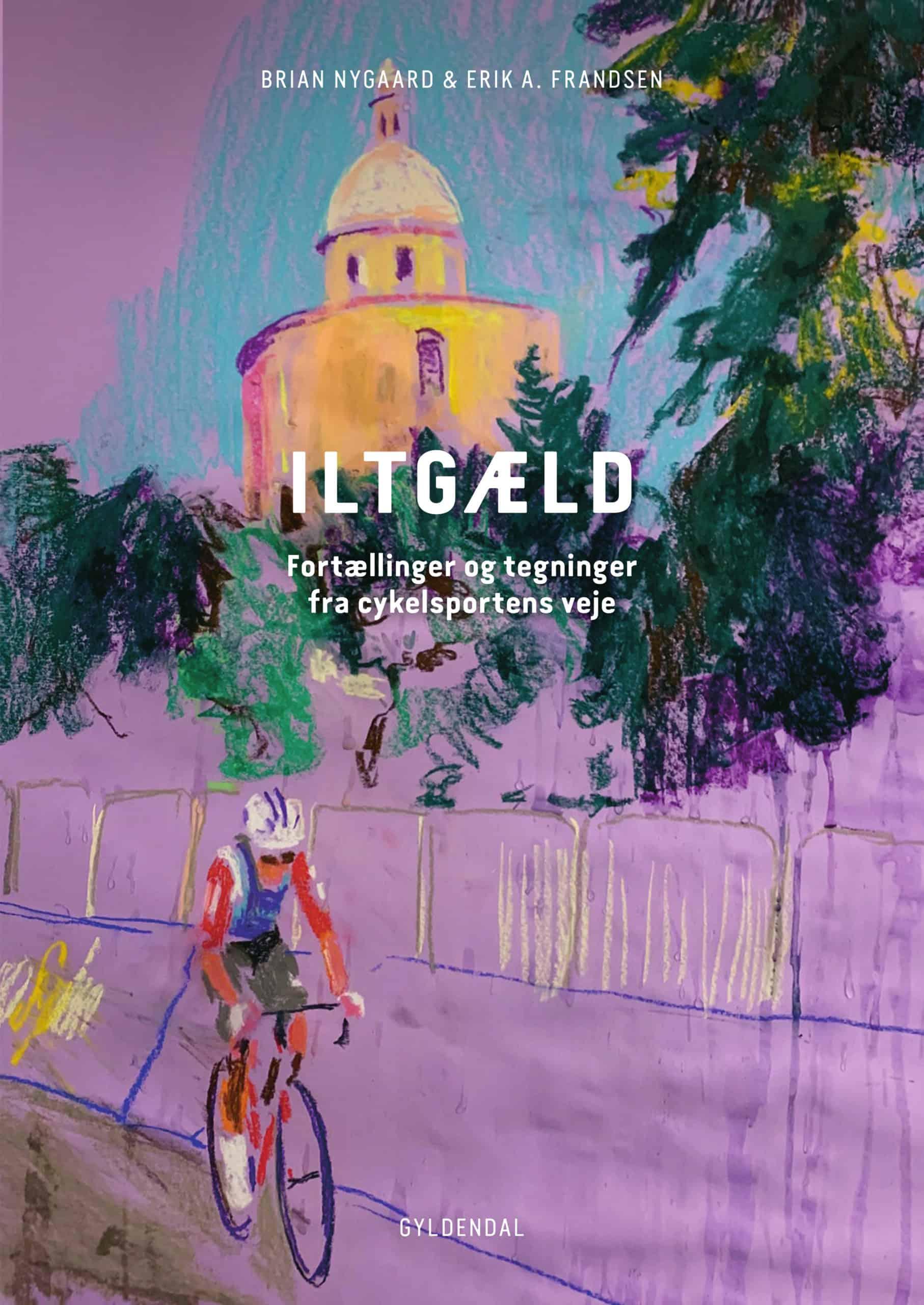 Iltgæld – Cykelbog med tegninger af Erik A. Frandsen og tekster af Brian Nygaard.