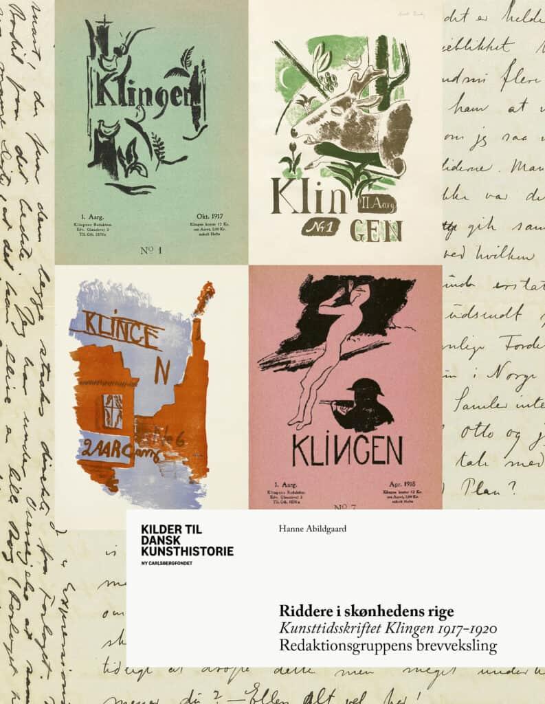 Riddere i Skønhedens Rige. Kunsttidsskriftet Klingen 1917-920.