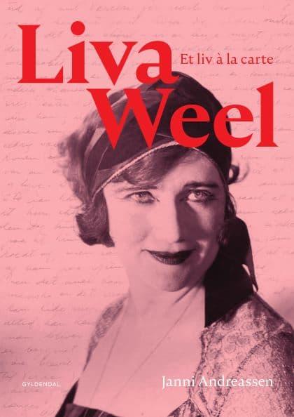 Liva Weel – et liv a la carte. Ny bog.