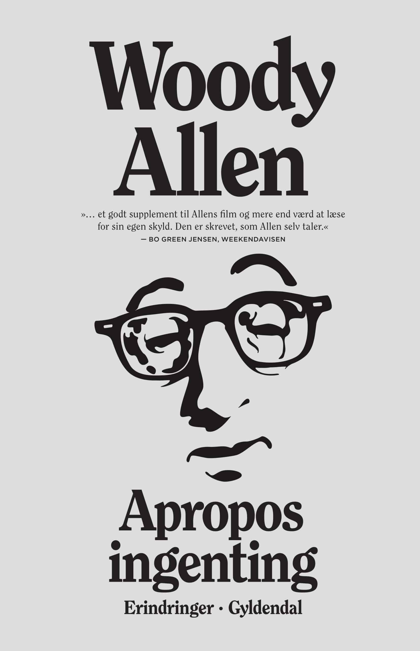 Woody Allen – Apropos Ingenting. Erindringer.