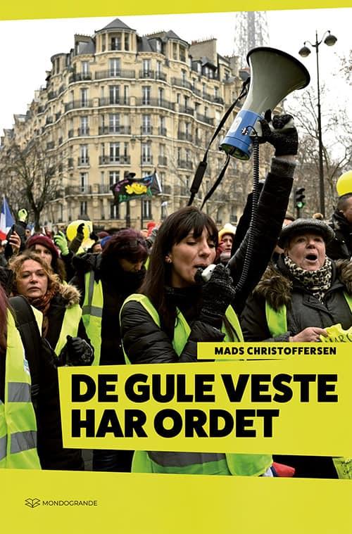 De gule veste har ordet. Ny bog af Mads Christoffersen.
