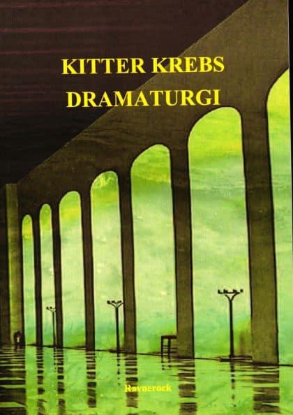 Bøger om dramatik og dramaturgi af Kitter Krebs.