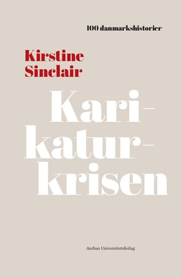 Karikaturkrisen – ny bog af Kirstine Sinclair.