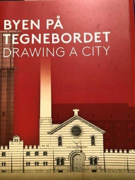 Byen på tegnebordet. Udstilling på Københavns Museum.