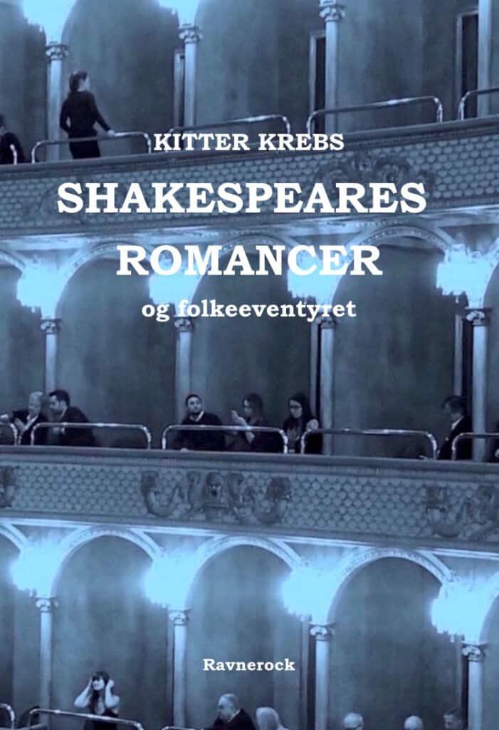 Lille, ny bog om William Shakespeares sidste skuespil af Kitter Krebs.